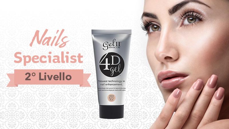 Nails Specialist 2° Livello